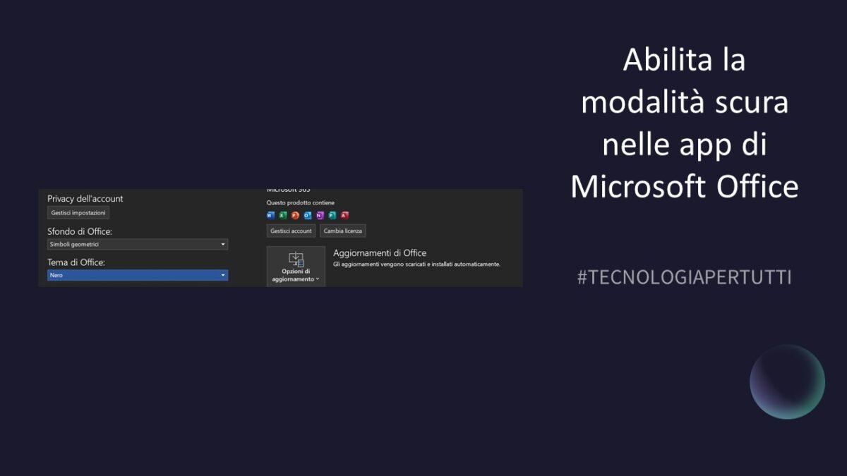 Abilita la modalità scura nelle app di Microsoft Office