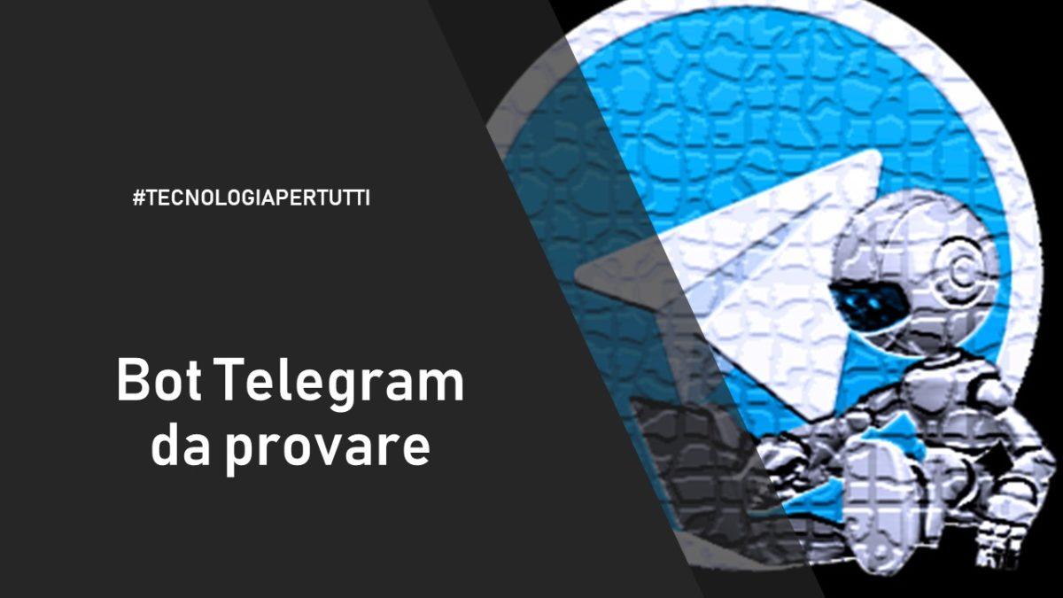 BOT TELEGRAM DA PROVARE