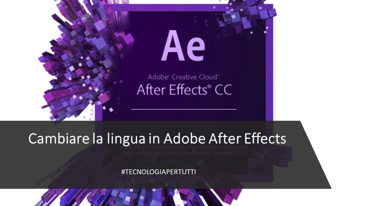 CAMBIARE LA LINGUA IN ADOBE AFTER EFFECTS