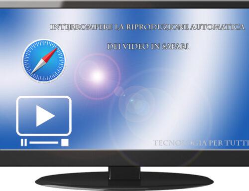 Interrompere la riproduzione automatica dei video in Safari