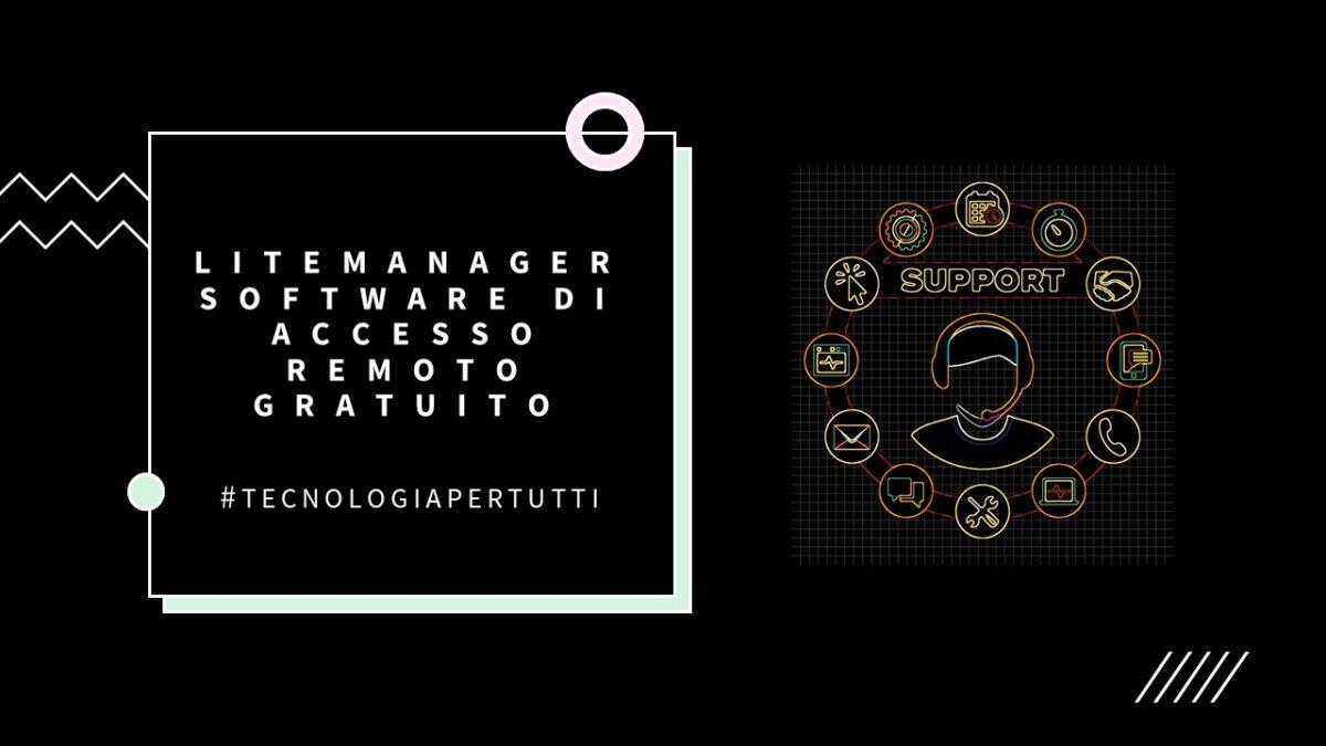 LITEMANAGER SOFTWARE DI ACCESSO REMOTO GRATUITO