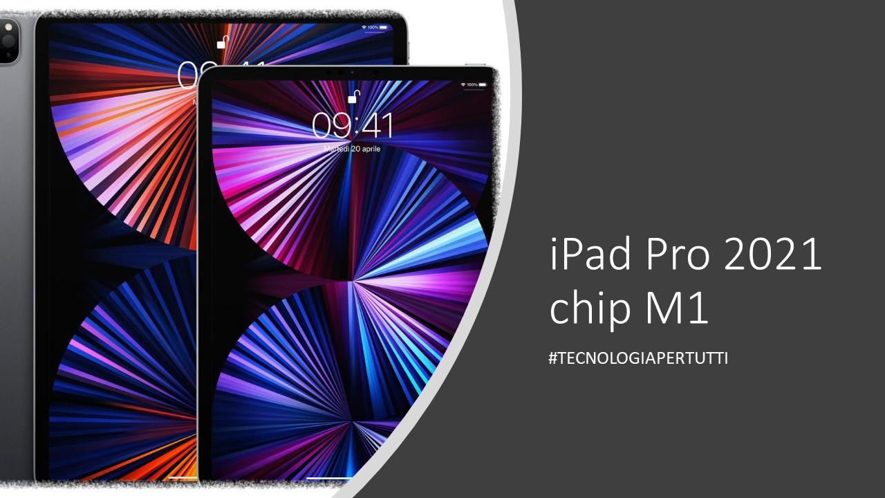iPad Pro 2021 chip M1